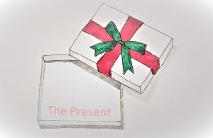 The gift is the present